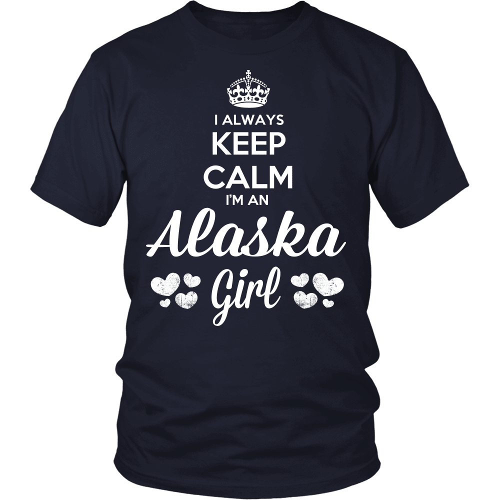 Alaska T-Shirt Design - Keep Calm I'm An Alaska Girl
