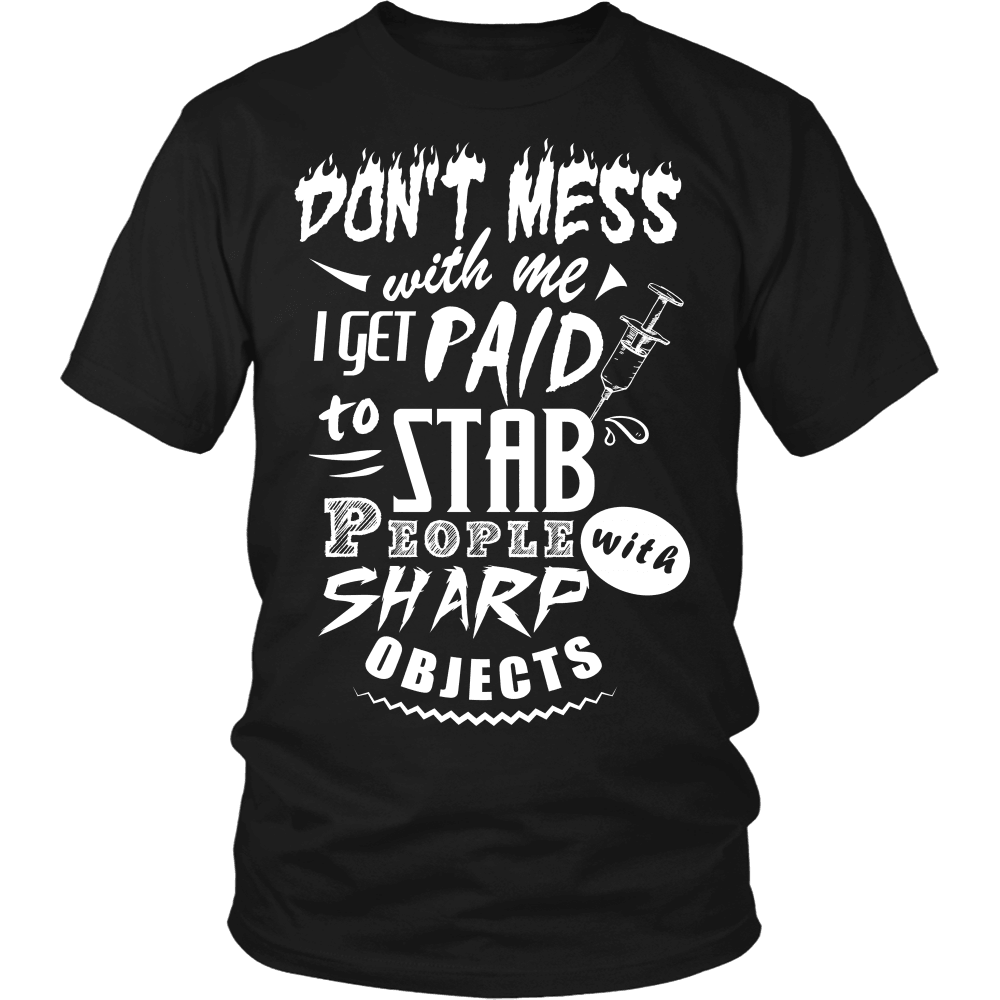 Nurse T-Shirt Design - Don't Mess With Me
