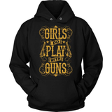 Gun T-Shirt Design - Girls Do Play