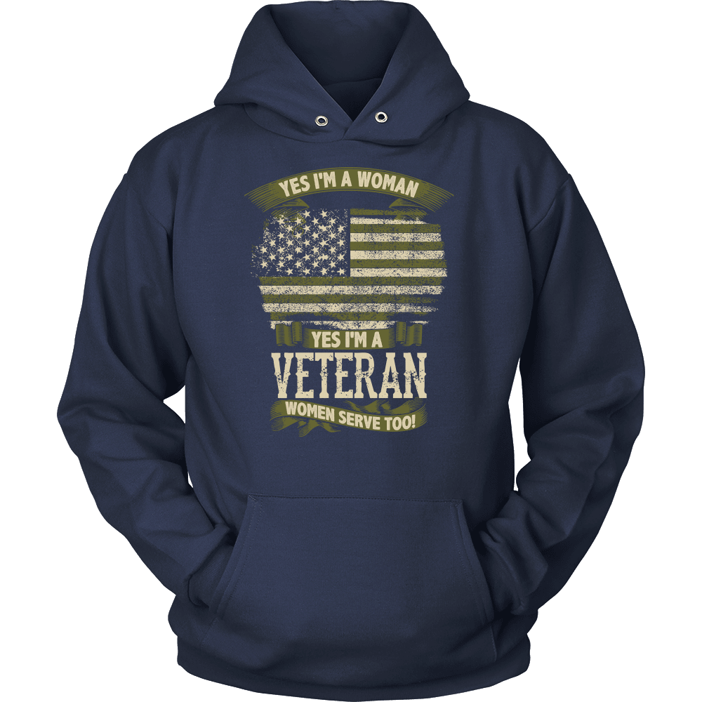 Veteran T-Shirt Design - Yes I'm A Veteran! Women Serve Too