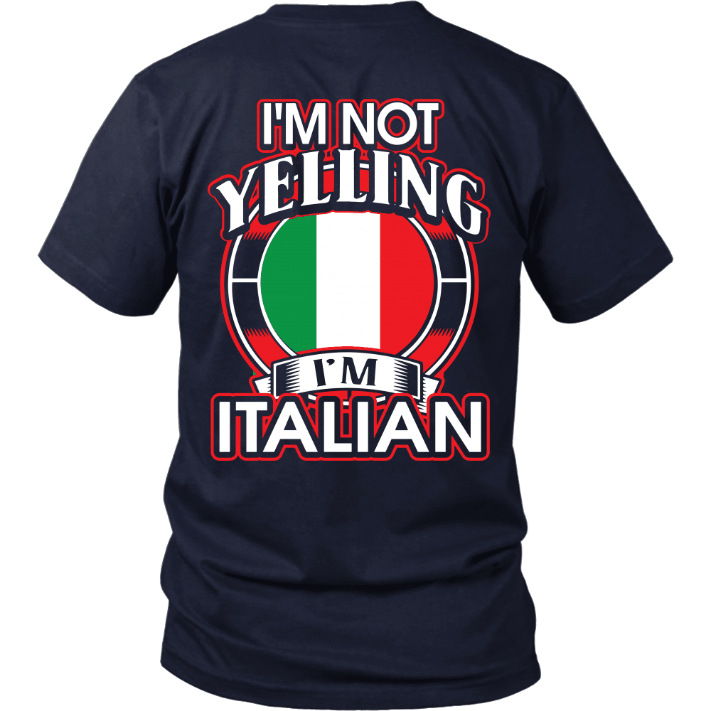 Italian T-Shirt Design - I'm Not Yelling I'm Italian