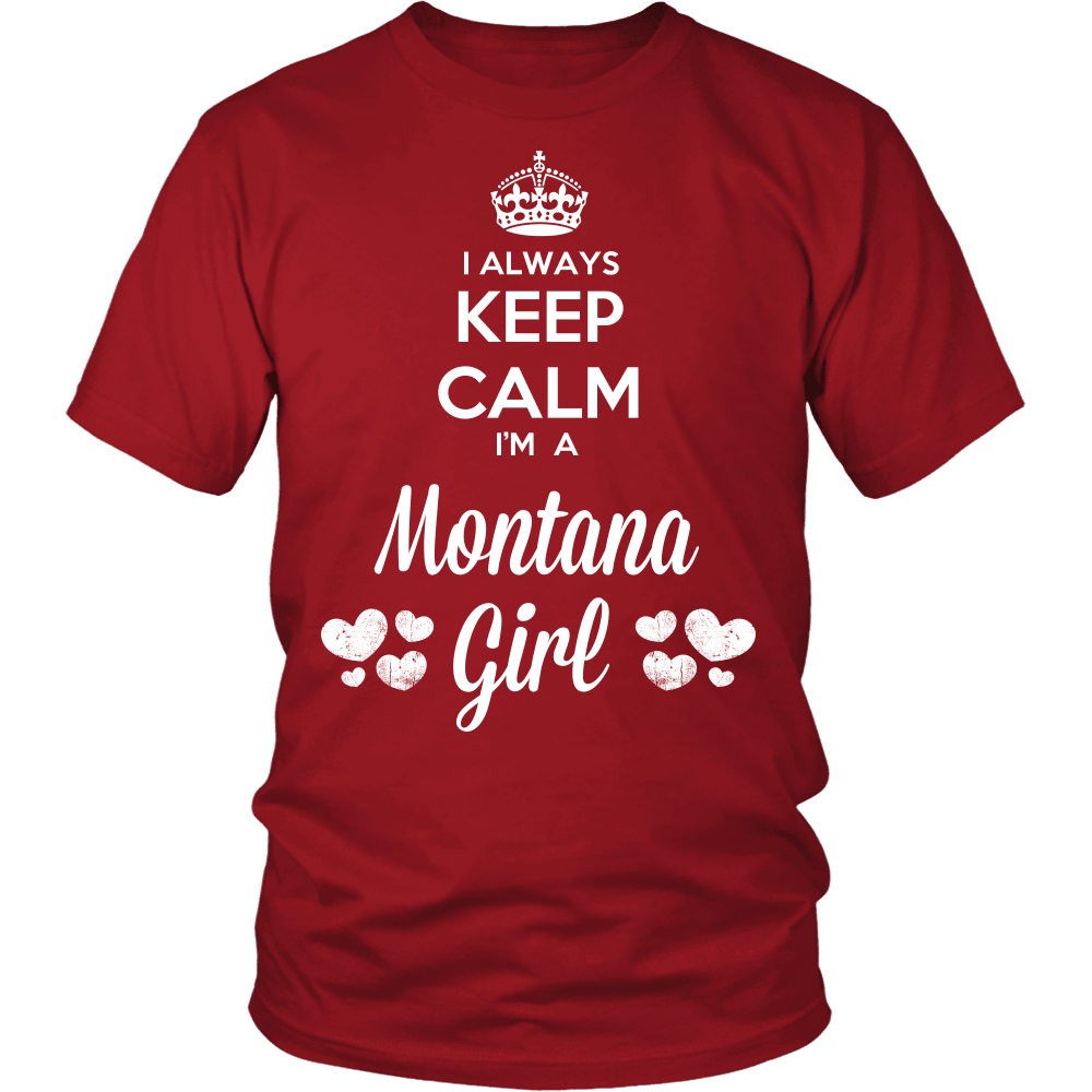 Montana T-Shirt Design - Keep Calm I'm A Montana Girl