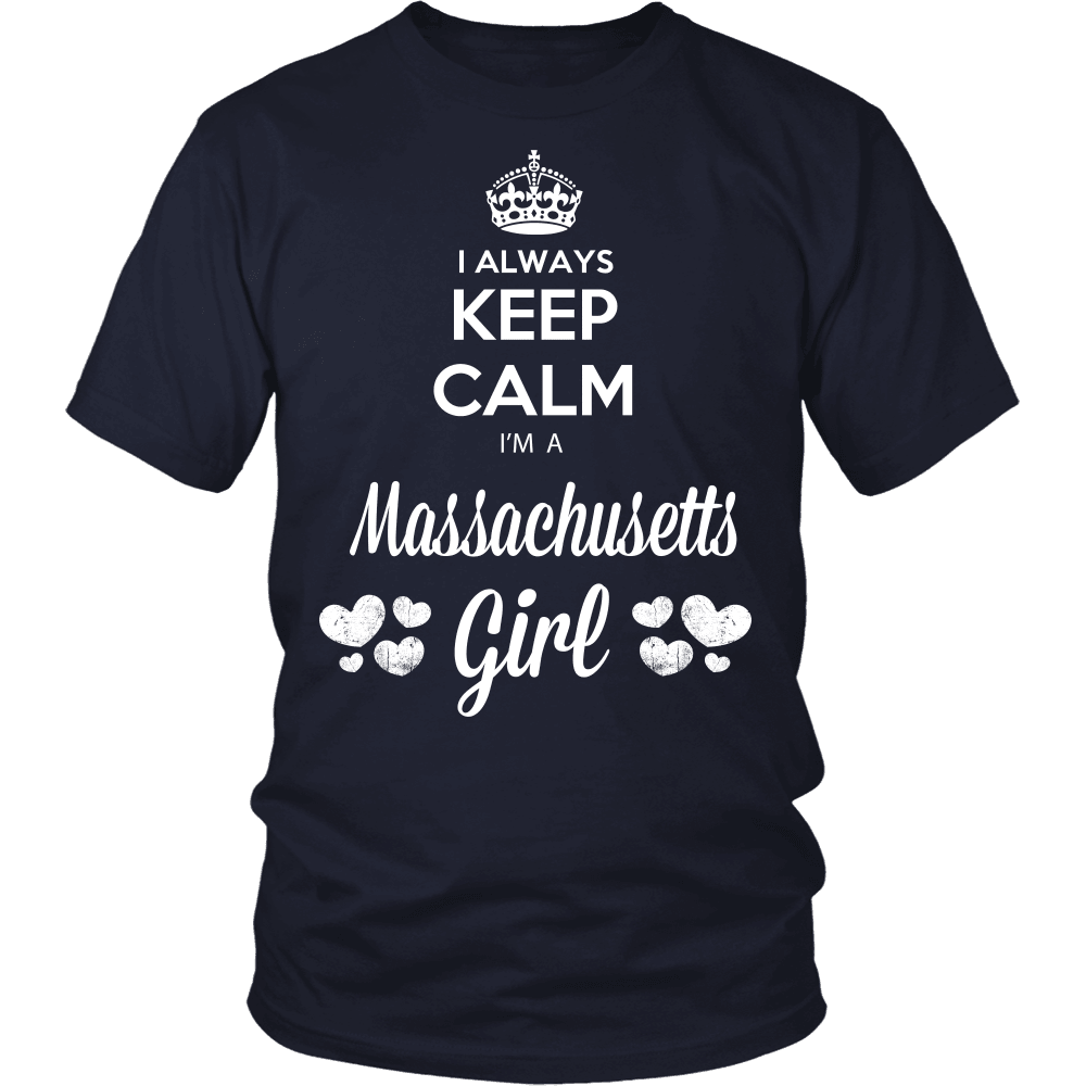Massachusetts T-Shirt Design - Keep Calm I'm A Massachusetts Girl