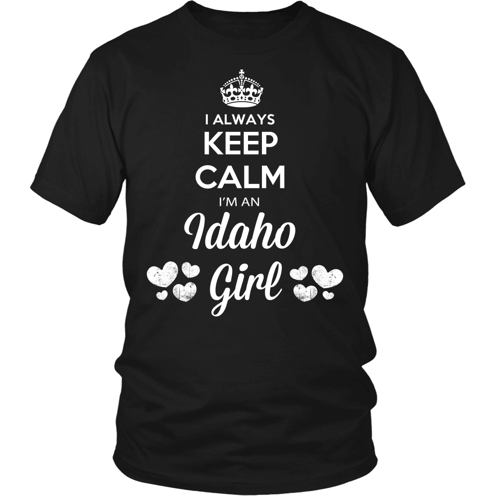 Idaho T-Shirt Design - Keep Calm I'm An Idaho Girl