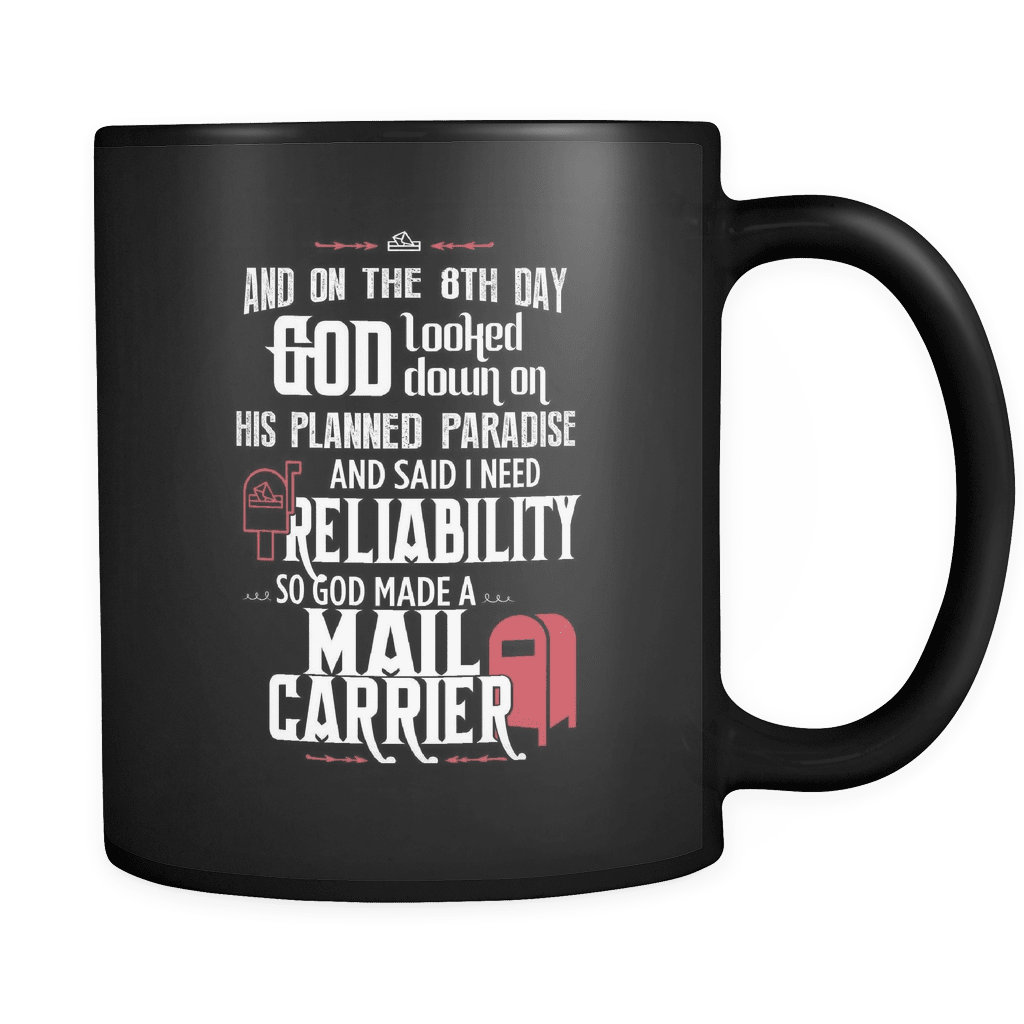 And On The 8th Day - Luxury Mail Carrier Mug