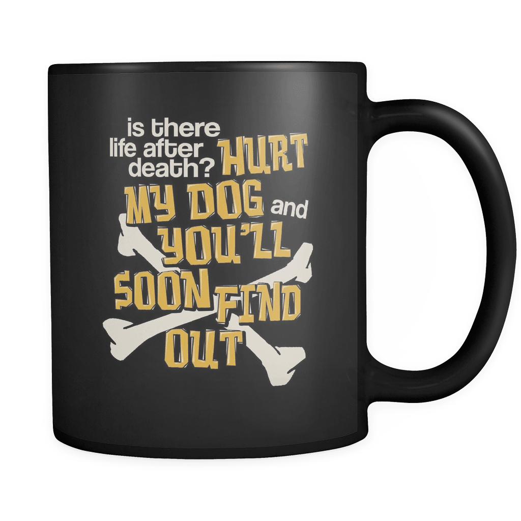 Life After Death - Luxury Dog Mug