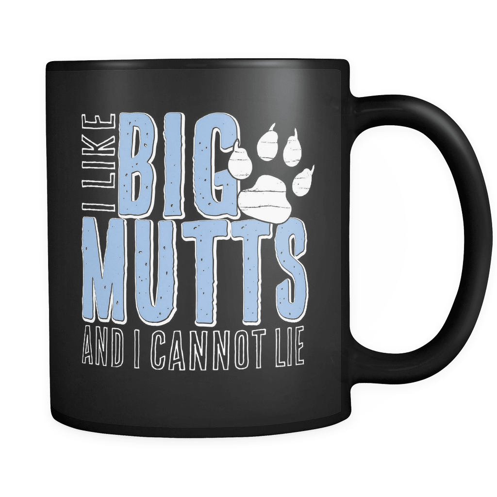 I Like Big Mutts - Luxury Dog Mug