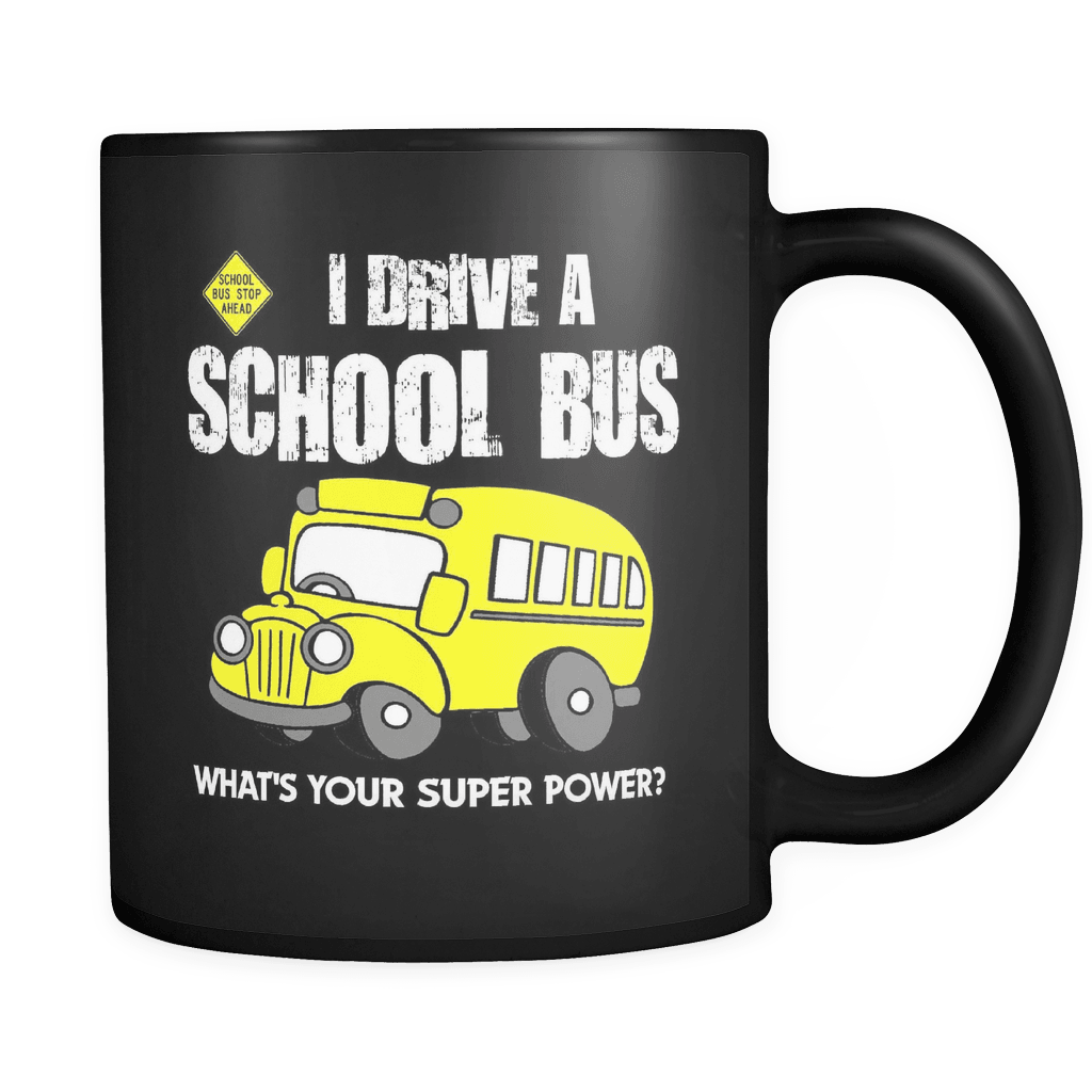 Superpower - Luxury School Bus Driver Mug