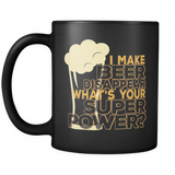I Make Beer Disappear! - Luxury Mug