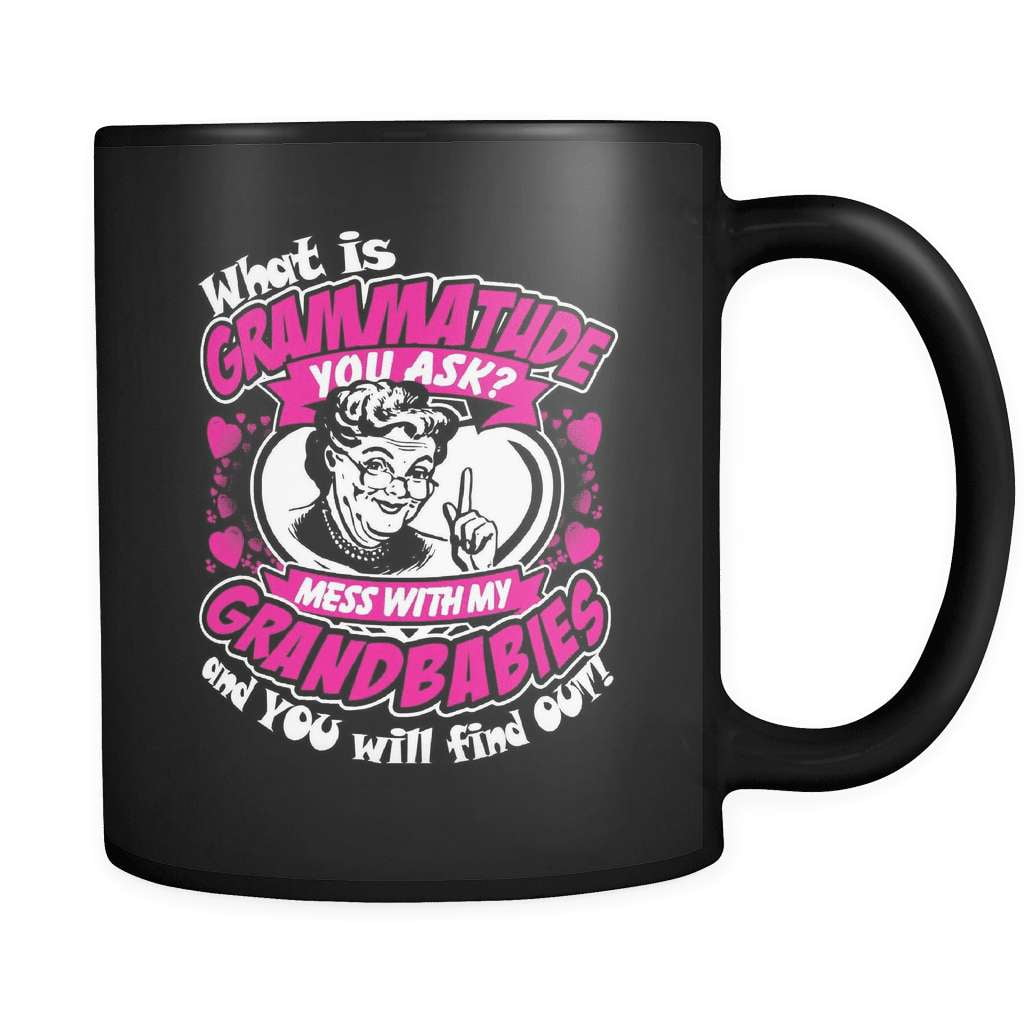 Don't Mess With My Grandbabies! - Luxury Grandparent Mug - snazzyshirtz.com