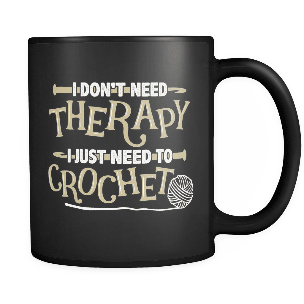 I Just Need To Crochet - Luxury Knitting Mug