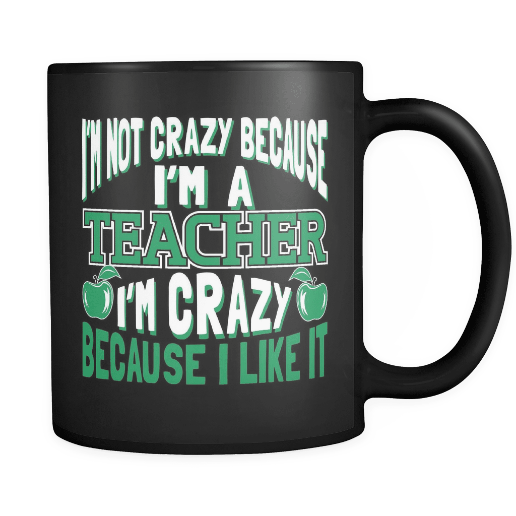 I'm A Crazy Teacher - Luxury Mug