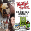 How All Natural KING KALM CBD Made a Better Meatball