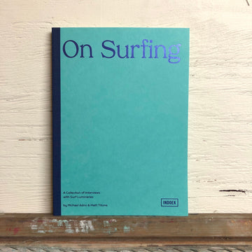 On Surfing by Michael Adno & Matt Titone