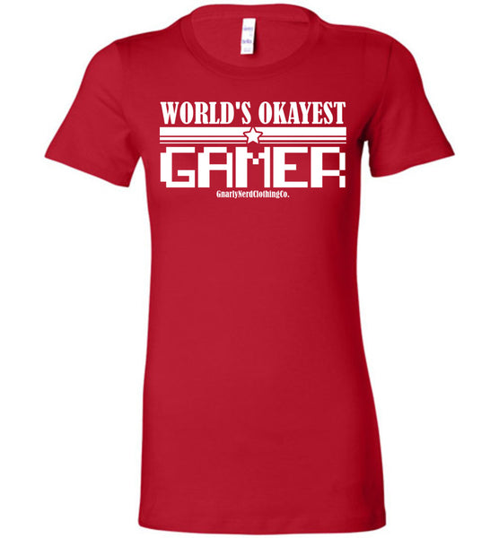 World's Okayest Gamer v.2 - Ladies Fitted Tee