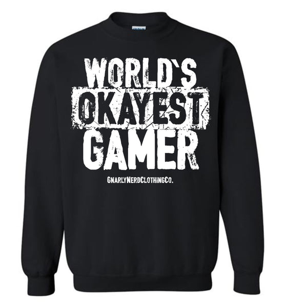 World's Okayest Gamer - Sweatshirt