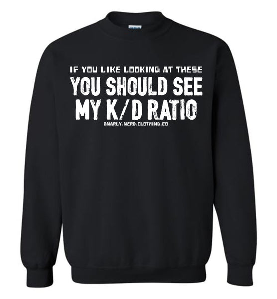 My K/D Ratio - Sweatshirt