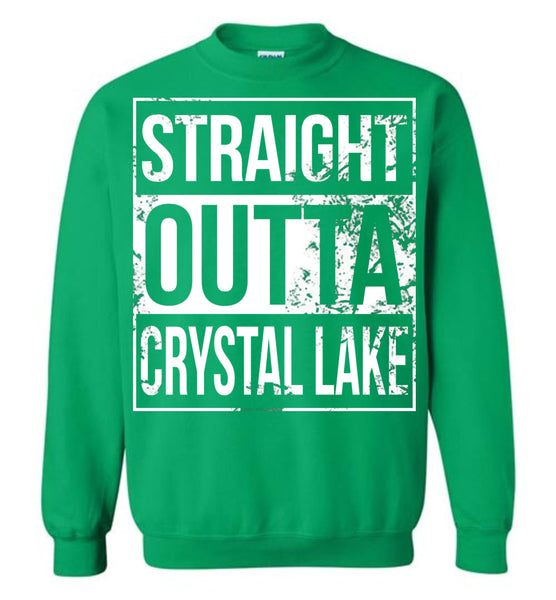 Straight Outta Crystal Lake - Sweatshirt