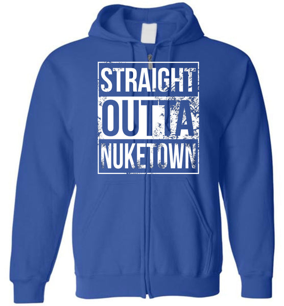 Straight Outta Nuketown - Zip-Up Hoodie
