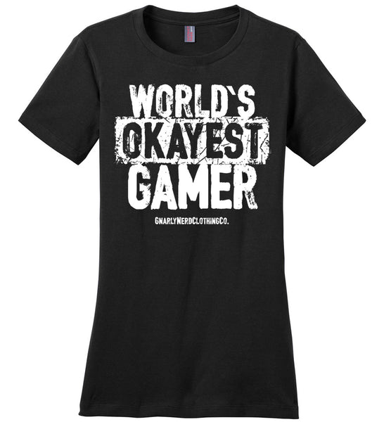 World's Okayest Gamer - Ladies Casual Tee