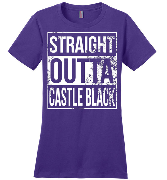 Straight Outta Castle Black - Ladies Casual Tee