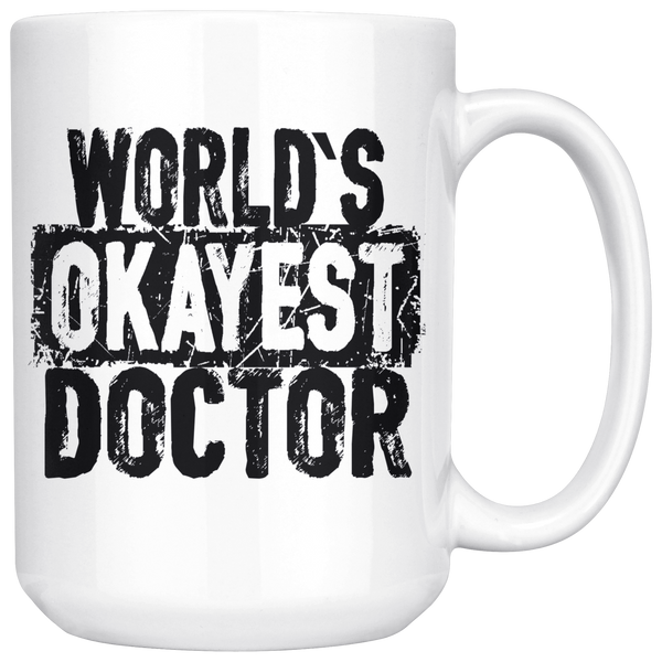 World's Okayest Doctor