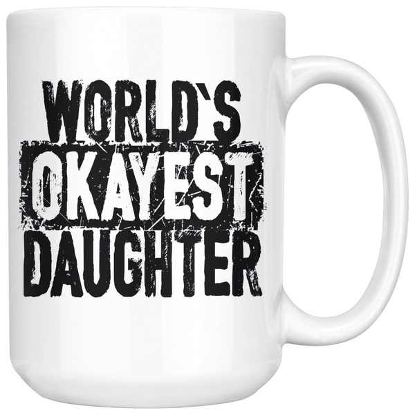 World's Okayest Daughter