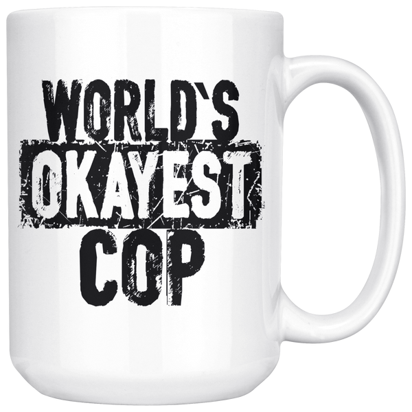 World's Okayest Cop
