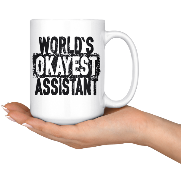 World's Okayest Assistant