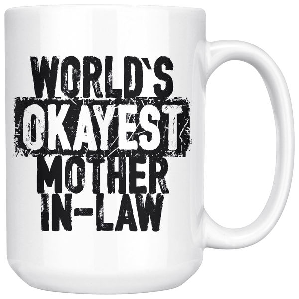 World's Okayest Mother In-Law