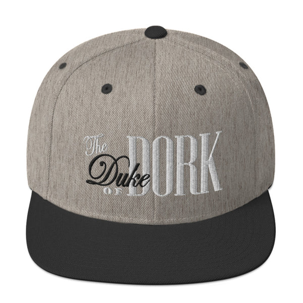 Duke of Dork - SnapBack Hat (20 color options)