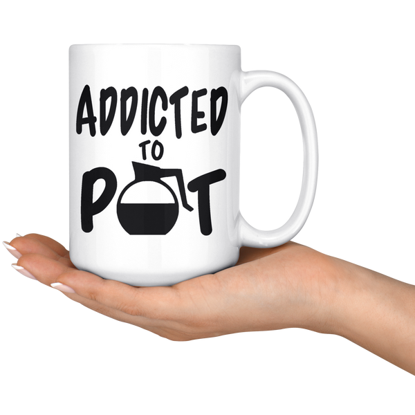 Addicted To Pot