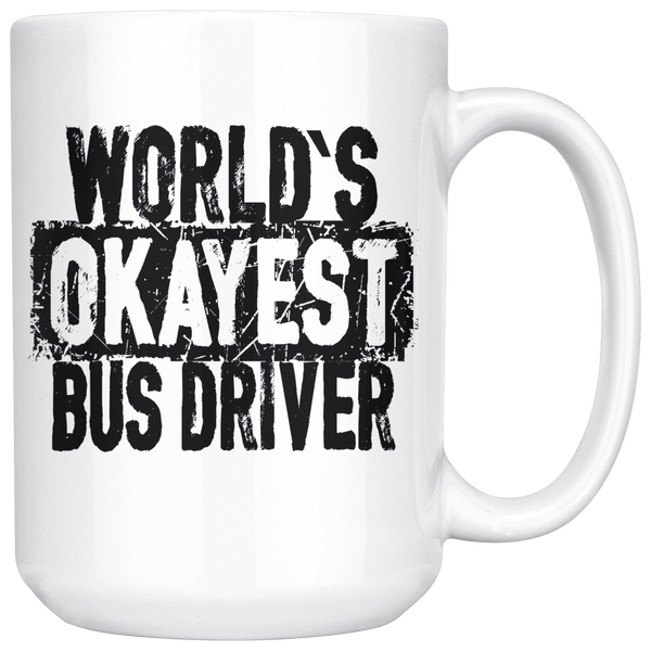 World's Okayest Bus Driver