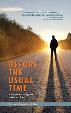 Before the Usual Time: A Collection of Indigenous Stories and Poems.