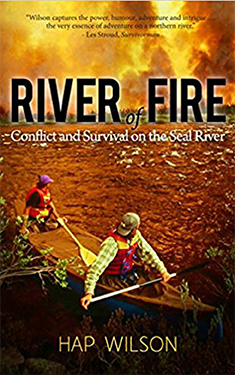 River of Fire: Conflict and Survival on the Seal River