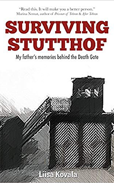 Surviving Stutthof: My Father's Memories Behind The Death Gate