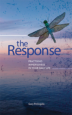 The Response: Practising mindfulness in your daily life