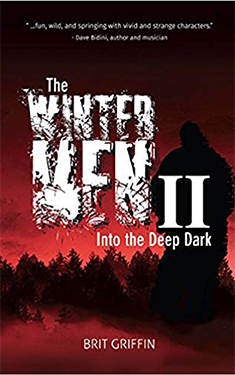 The Wintermen II : Into the Deep Dark