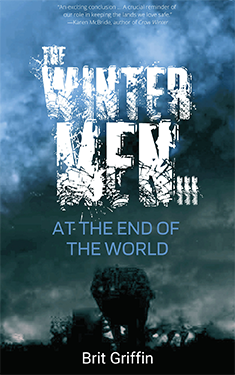 The Wintermen III: At The End of The World