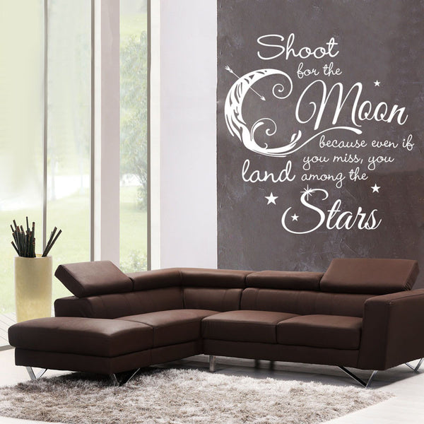Shoot For the Moon, Land Among the Stars Quote - 1 Color - Dana Decals - 1