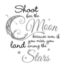 Shoot For the Moon, Land Among the Stars Quote, 2 Color - Dana Decals - 2