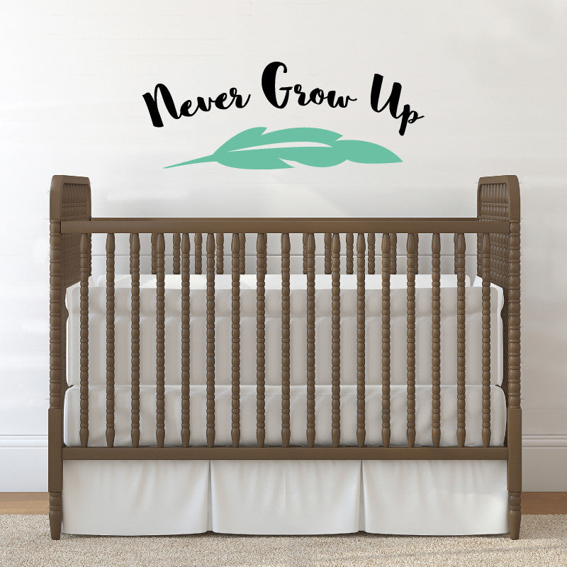Never Grow Up - Dana Decals
