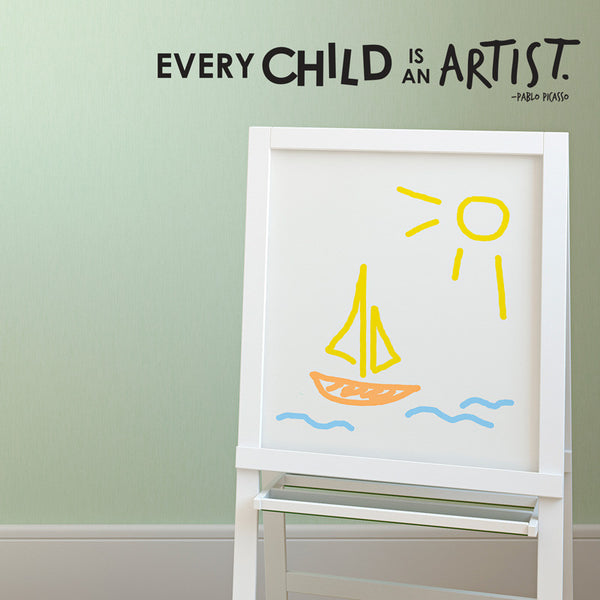 Every Child Is An Artist - Picasso Quote - Dana Decals - 1