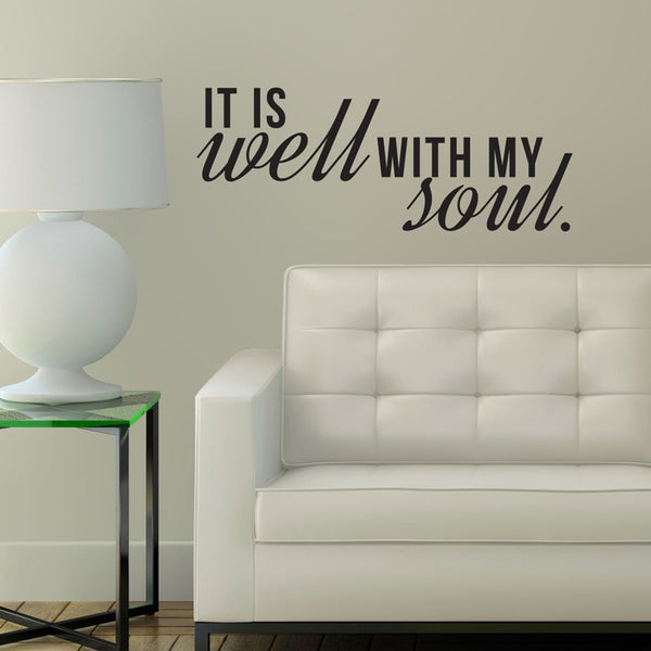 It is Well with My Soul Quote - Dana Decals