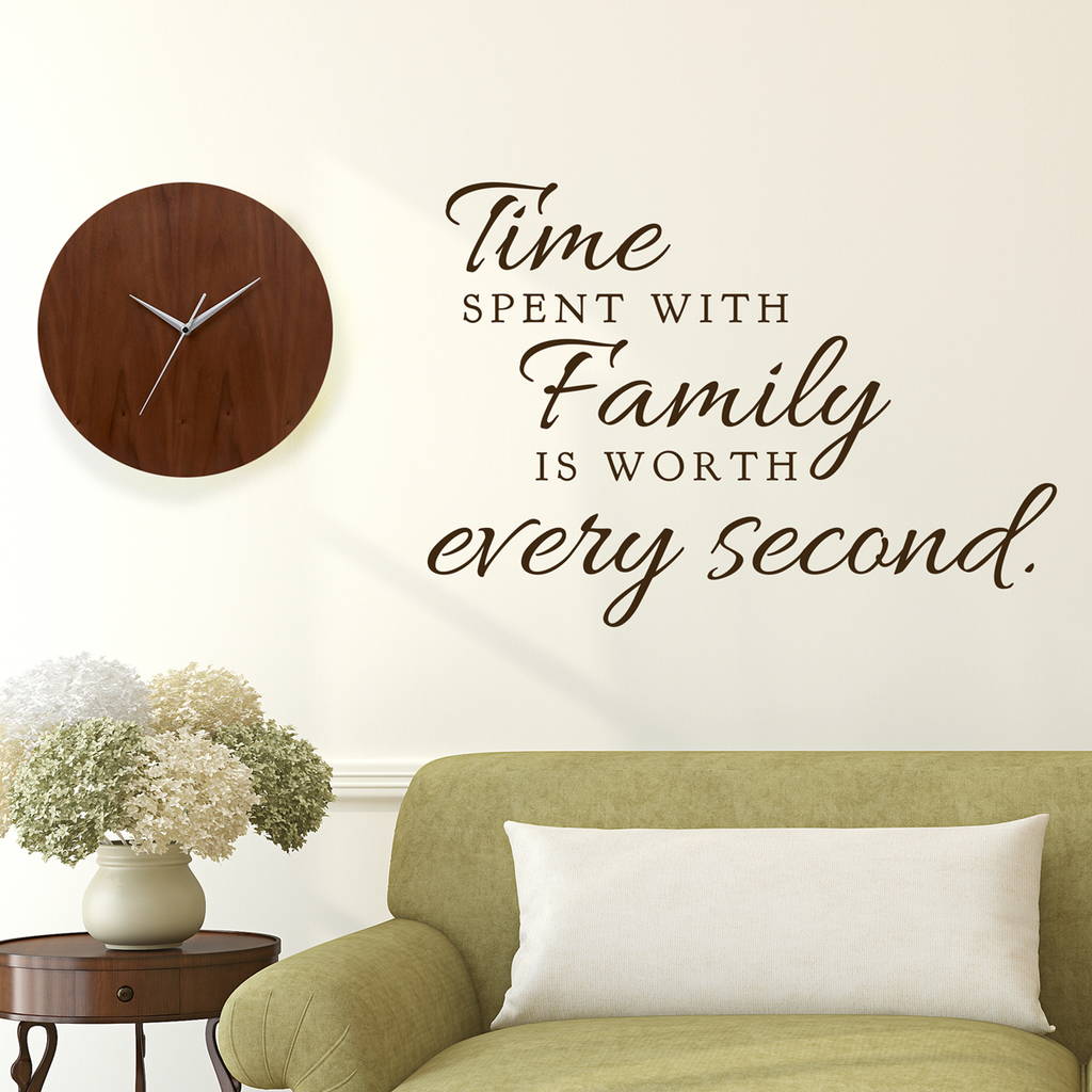 Time Spent with Family Quote - Dana Decals - 1