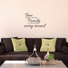 Time Spent with Family Quote - Dana Decals - 3