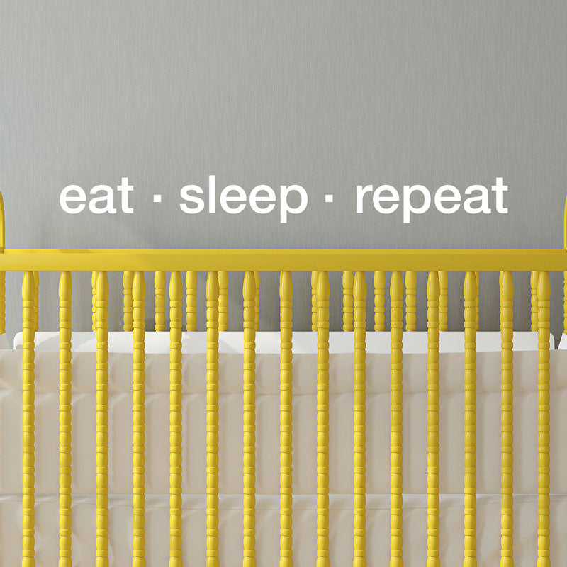 Eat Sleep Repeat Quote - Dana Decals