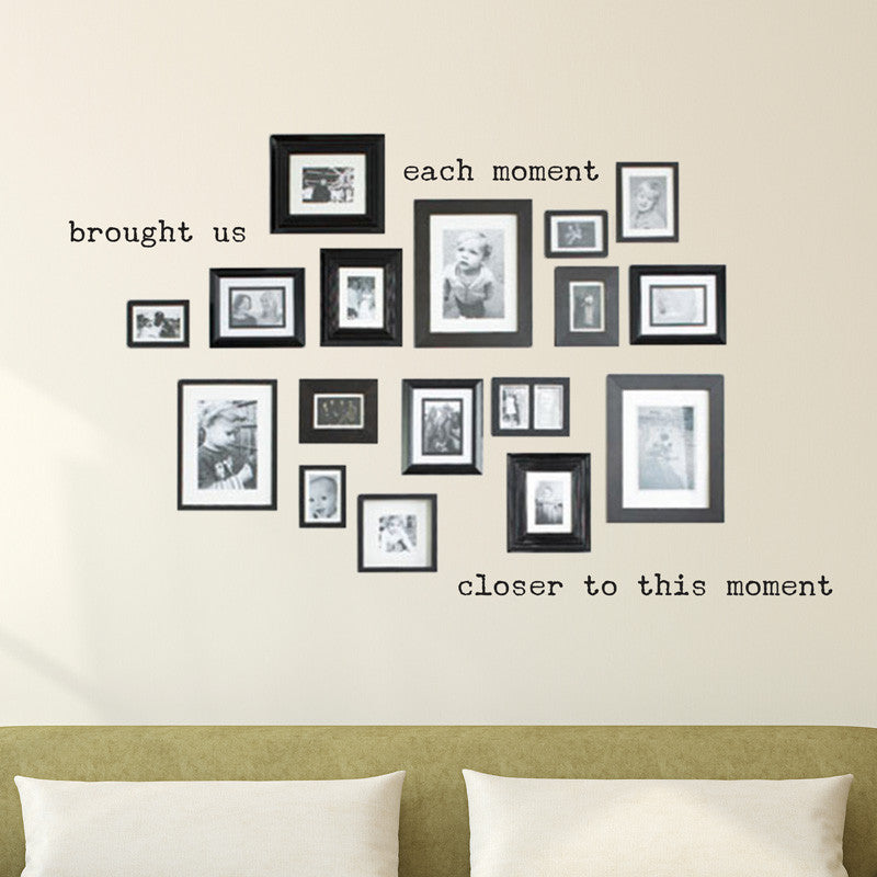 Each Moment Quote - Dana Decals - 1