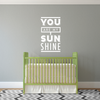 You Are My Sunshine Quote - Dana Decals - 2