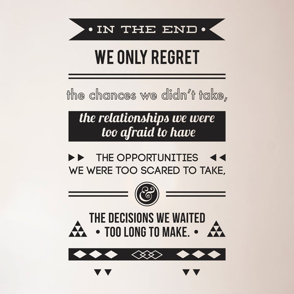 In The End Life Regrets - Dana Decals - 1
